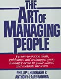 Hunsaker, Phillip L.: The Art of Managing People