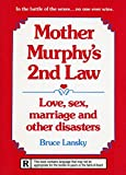 Lansky, Bruce: Mother Murphy's Second Law: Love, Sex, Marriage and Other Disasters