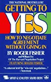 Fisher, Roger: Getting to Yes: How to Negotiate Agreement Without Giving in (AUDIO CASSETTE)