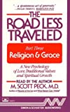 Peck, M. Scott: The ROAD LESS TRAVELED   PART III RELIGION & GRACE CASSETTE: Religion & Grace