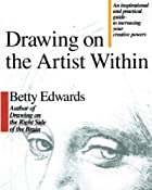 Drawing on the Artist Within by Betty…