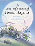 Foreman, Michael: The Little People's Pageant of Cornish Legends