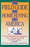 Pollan, Stephen M.: Field Guide to Home Buying in America
