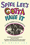 Lee, Spike: Spike Lee&#39;s Gotta Have It: Inside Guerrilla Filmmaking