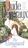 Deveraux, Jude: The Conquest