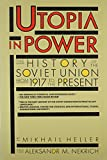 Nekrich, Aleksandr: Utopia in Power: The History of the Soviet Union from 1917 to the Present