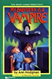 Hodgman, Ann: My Babysitter Is a Vampire