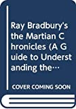 Bradbury, Ray: Ray Bradbury's the Martian Chronicles