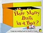 How Many Bugs in a Box?: A Pop Up Counting…