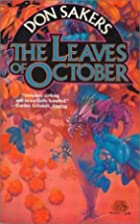 The Leaves of October by Don Sakers