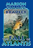Bradley, Marion Zimmer: The Fall of Atlantis