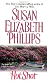 Phillips, Susan Elizabeth: Hot Shot