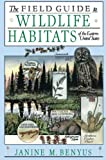 Benyus, Janine M.: The Field Guide to Wildlife Habitats of the Eastern United States