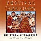 Festival of Freedom by Maida Silverman