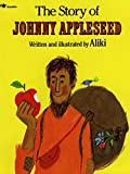 Aliki: The Story of Johnny Appleseed