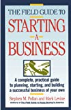 Pollan, Stephen M.: Field Guide to Starting a Business