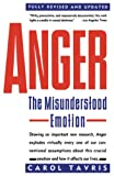Tavris, Carol: Anger: The Misunderstood Emotion