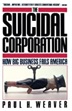 Suicidal Corporation (Touchstone Books) by…