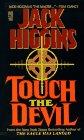 Higgins, Jack: Touch the Devil