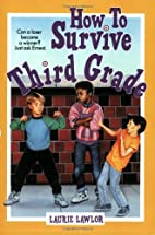How To Survive Third Grade (American…