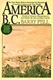 Fell, Barry: America Before Columbus
