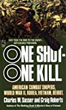 Sasser, Charles W.: One Shot-One Kill