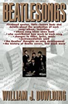 Beatlesongs by William J. Dowlding