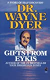 Dyer, Wayne W.: Gifts from Eykis