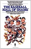 Nash, Bruce: The Baseball Hall of Shame