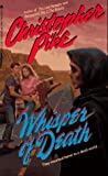 Christopher Pike: WHISPER OF DEATH