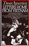 Edelman, Bernard: Dear America : Letters Home from Vietnam