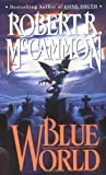 McCammon, Robert R.: Blue World