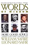 Safire, William: Words of Wisdom: More Good Advice