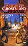 Lackey, Mercedes: A Knight of Ghosts and Shadows