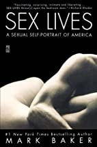 Sex Lives: A Sexual Self Portrait of America…