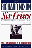 Nixon, Richard M.: Six Crises