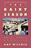 Wilentz, Amy: The Rainy Season: Haiti since Duvalier