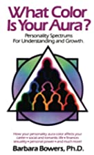 What Color Is Your Aura?: Personality…