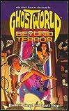Barbara Siegel: BEYOND TERROR (GHOSTWORLD 1)