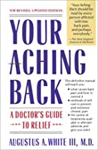 Your Aching Back: A Doctor's Guide to Relief…