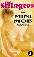The Mini Mob by Nick Clarke