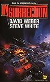 Weber, David: Insurrection