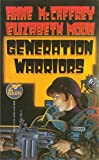 McCaffrey, Anne: Generation Warriors (Planet Pirates #2)