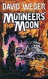 David Weber: Mutineer's Moon (Dahak Series)