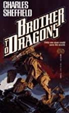 Brother to Dragons by Charles Sheffield