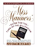 Martin, Judith: Miss Manners Guide for the Turn of the Millennium