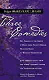 Shakespeare, William: Three Comedies: The Taming of the Shrew/A Midsummer Night's Dream/Twelfth Night