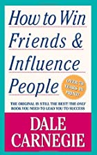 How to Win Friends and Influence People by…