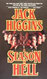 Higgins, Jack: A Season in Hell