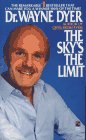 Dyer, Wayne W.: The Sky&#39;s the Limit